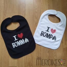 Slabber I love Bompa - I love Bomma