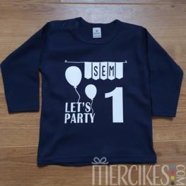 Shirt Verjaardag Let's Party - Lange mouw