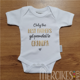 Only the best fathers get promoted to grandpa - romper