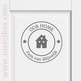 Deursticker Our Home