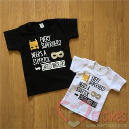 Shirt Every Superhero needs a Sidekick- Datum 3 kleuren